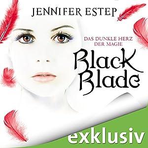 Black Blade: Das dunkle Herz der Magie (Black Blade 2) Hörbuch
