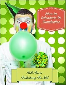 Libro De Calendario De Cumpleaños (Spanish Edition): Still ...