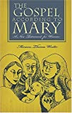 The Gospel According to Mary, Miriam Therese Winter, 1570758085