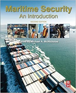 Book Maritime Security, Second Edition: An Introduction by Michael McNicholas (2016-04-22)