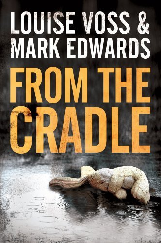 From the Cradle (Detective Lennon Thriller Series Book 1) cover