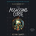 The Assassin's Curse: Blackthorn Key, Book 3 | Kevin Sands