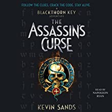 The Assassin's Curse: Blackthorn Key, Book 3 | Livre audio Auteur(s) : Kevin Sands Narrateur(s) : Napoleon Ryan