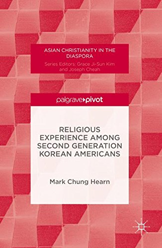 Download Religious Experience Among Second Generation Korean Americans (Asian Christianity in the Diaspora) pdf epub