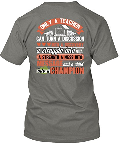 Only A Teacher Can Turn T Shirt, A Child Into A Champion T Shirt Unisex (XXL,Dark Grey)