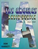 Los Angeles Radio People, 1957-1997, Barrett, Jennifer, 0965890708