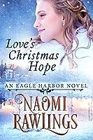 Love's Christmas Hope: Historical Christian Romance (Eagle Harbor Book 5)