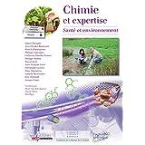 Chimie et expertise - santé et environnement: Santé et environnement (Chimie et...)