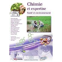 Chimie et expertise - santé et environnement (Chimie et...) (French Edition)