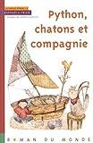 """Afficher """"La famille Python n° 02<br /> Python, chatons et compagnie"""""""