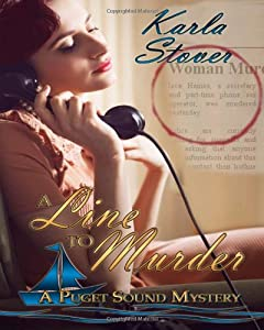 A Line to Murder (A Puget Sound Mystery) (Volume 1)