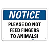 PetKa Signs and Graphics PKFO-0106-NA_10x7''Please do not feed fingers to animals!'' Aluminum Sign, 10'' x 7''