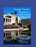 Orange County Treasures, Dennie Hahn, 1439239460