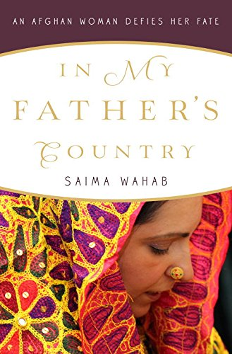- In My Father's Country: An Afghan Woman Defies Her Fate