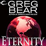 Eternity: A Sequel to Eon   Greg Bear