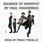 Engines of Empathy | Paul Mannering
