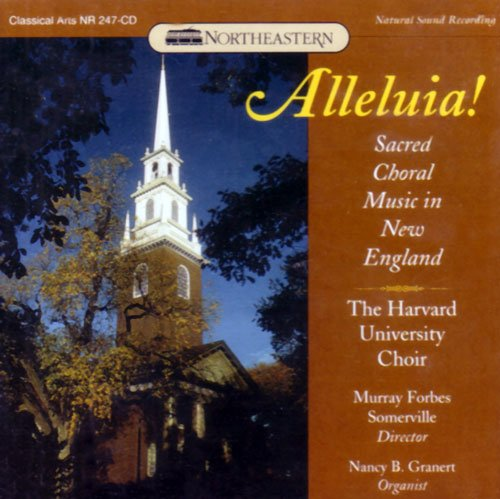 Alleluia: Sacred Choral Music in New England by Northeastern