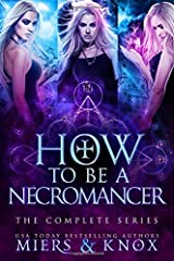 How to Be A Necromancer: The Complete Series Paperback