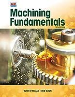 Machining Fundamentals, 10th Edition