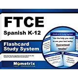 FTCE Spanish K-12 Flashcard Study System: FTCE Test Practice Questions & Exam Review for the Florida Teacher Certification Examinations (Cards)