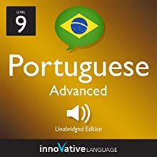 Learn Portuguese - Level 9: Advanced Portuguese, Volume 1: Lessons 1-50 Audiobook by  Innovative Language Learning LLC Narrated by  PortuguesePod101.com