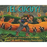 El Cucuy: A Bogeyman Cuento in English and Spanish (English and Spanish Edition)