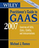 Wiley Practitioner's Guide to GAAS, Michael J. Ramos, 0471798304