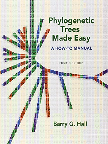 (Phylogenetic Trees Made Easy: A How To Manual, Fourth Edition by Barry G. Hall (April 30,2011))