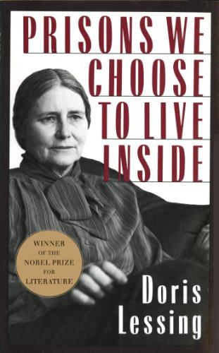 Prisons We Choose to Live Inside (Cornelia & Michael Bessie Books)