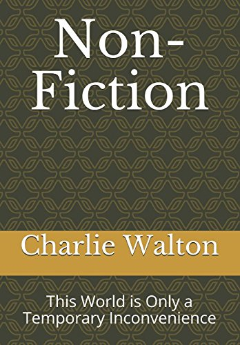 Read Online Non-Fiction: This World is Only a Temporary Inconvenience ebook