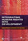 Integrating Human Rights into Development, Organisation for Economic Co-operation and Development Staff and World Bank Staff, 0821396218