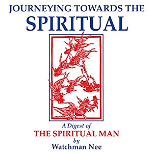 Journeying Towards the Spiritual Audiobook