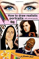 How to Draw Realistic Portraits: with colored pencils Paperback