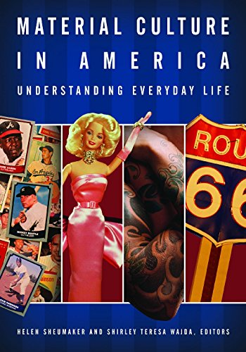 Material Culture in America: Understanding Everyday Life