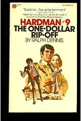 The One Dollar Rip-Off (Hardman #9) Paperback