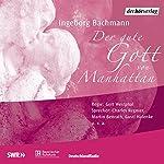 Der gute Gott von Manhattan | Ingeborg Bachmann