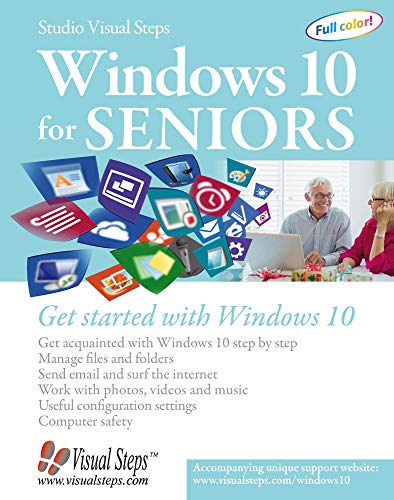 (Windows 10 for Seniors: Get Started with Windows 10 (Computer Books for Seniors)