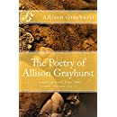 The Poetry of Allison Grayhurst: - completed works from 1988 to 2017  (Volume 3 of 5)