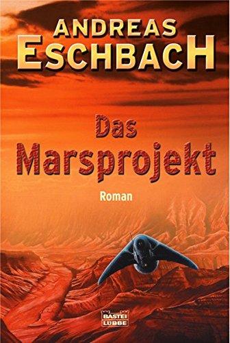 Das Marsprojekt: Roman