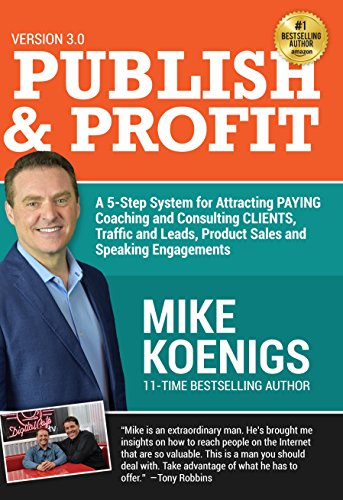 Amazon publish and profit a 5 step system for attracting publish and profit a 5 step system for attracting paying coaching and consulting clients fandeluxe Choice Image