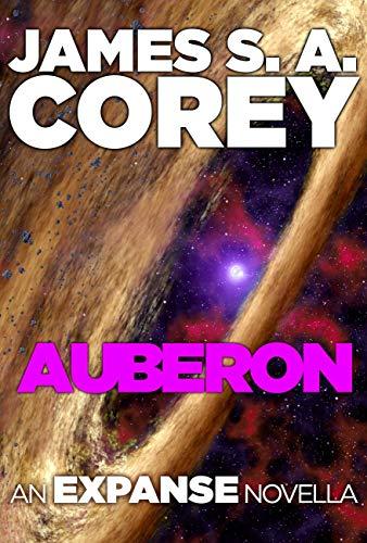 Auberon: An Expanse Novella (The Expanse)