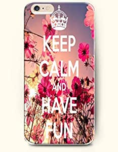 iPhone Case,OOFIT iPhone 6 (4.7) Hard Case **NEW** Case with the Design of keep calm and have fun - Case for Apple iPhone iPhone 6 (4.7) (2014) Verizon, AT&T Sprint, T-mobile