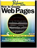 Professor Teaches How to Create Web Pages 5 Cd Tutorial Set- Web Design Fundamentals-frontpage 2000 Dreamweaver 3- Html Fundamentals- Html Advanced