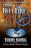 img - for Tahoe Blue Fire (Owen Mckenna Mystery Thriller) (An Owen McKenna Mystery Thriller) (Volume 13) book / textbook / text book