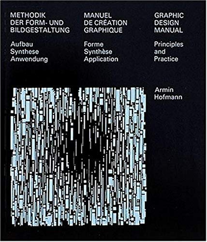 Graphic Design Manual: Principles and Practice (NIGGLI EDITIONS)