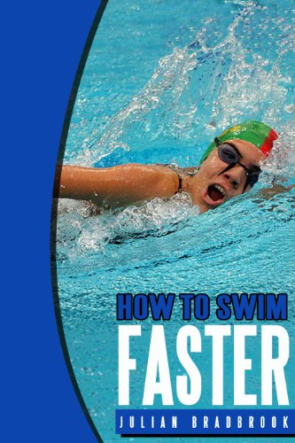 How To Swim Faster (Run Cycle Swim Book - Swim Cycle Run