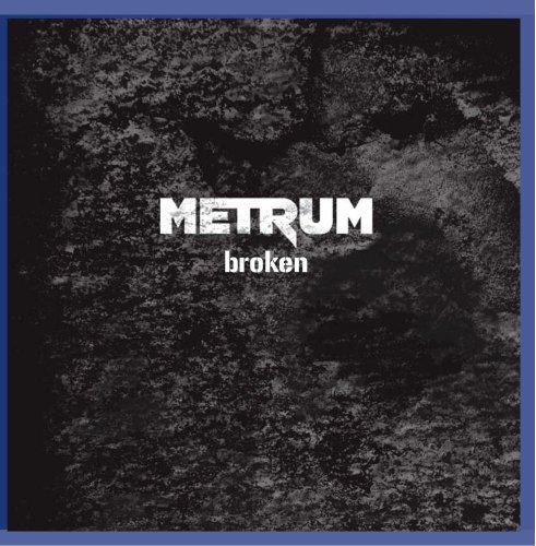 Metrum: Broken (Audio CD)