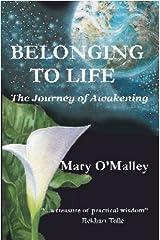 Belonging to Life: The Journey of Awakening Kindle Edition