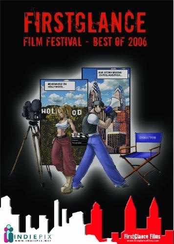 FirstGlance Film Festivals: Best of 2006