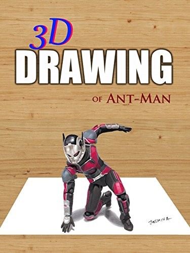 3D Drawing of Ant-Man by